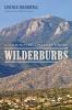 9780295994123 : wilderburbs-bramwell-cronon