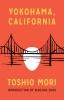 9780295994741 : yokohama-california-2nd-edition-mori-zhou-saroyan