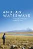 9780295994819 : andean-waterways-rasmussen