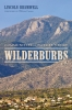 9780295995632 : wilderburbs-bramwell-cronon