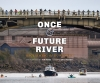 9780295996653 : once-and-future-river-reese-wagner-rasmussen
