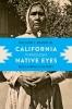 9780295998343 : california-through-native-eyes-bauer-jr-bauer