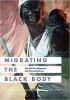 9780295999562 : migrating-the-black-body-raiford-raphael-hernandez