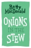 9780295999807 : onions-in-the-stew-macdonald
