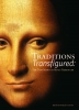 9780615878836 : traditions-transfigured-brown