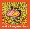 9780642334381 : and-a-kangaroo-too-national-gallery-of-australia-author