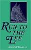 9780801836770 : run-to-the-lee-brooks