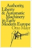 9780801839399 : authority-liberty-and-automatic-machinery-in-early-modern-europe-mayr