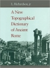 9780801843006 : a-new-topographical-dictionary-of-ancient-rome-richardson