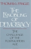 9780801846359 : the-ennobling-of-democracy-pangle