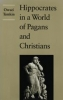 9780801851292 : hippocrates-in-a-world-of-pagans-and-christians-temkin