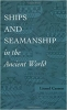 9780801851308 : ships-and-seamanship-in-the-ancient-world-casson