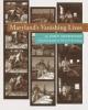 9780801852497 : marylands-vanishing-lives-sherwood-remsberg