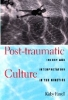 9780801857874 : post-traumatic-culture-farrell