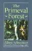 9780801859588 : the-primeval-forest-schweitzer-foege