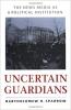9780801860362 : uncertain-guardians-sparrow