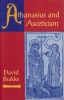 9780801860553 : athanasius-and-asceticism-brakke