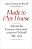 9780801860621 : made-to-play-house-formanek-brunell
