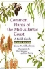 9780801860812 : common-plants-of-the-mid-atlantic-coast-2nd-edition-silberhorn