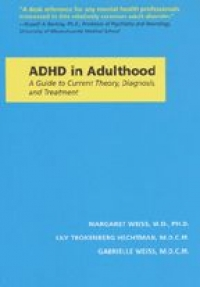 9780801861413 : adhd-in-adulthood-weiss-trokenberg-hechtman-weiss