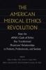 9780801861703 : the-american-medical-ethics-revolution-baker-caplan-emanuel