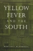 9780801861963 : yellow-fever-and-the-south-humphreys