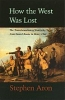 9780801861987 : how-the-west-was-lost-aron