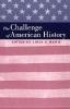 9780801862229 : the-challenge-of-american-history-masur