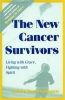 9780801862670 : the-new-cancer-survivors-spingarn