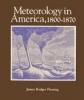 9780801863592 : meteorology-in-america-1800-1870-fleming