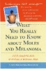 9780801863936 : what-you-really-need-to-know-about-moles-and-melanoma-schofield-robinson