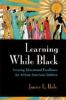 9780801867767 : learning-while-black-hale-franklin