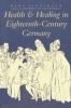 9780801867859 : health-and-healing-in-eighteenth-century-germany-lindemann