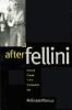 9780801868474 : after-fellini-marcus
