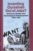 9780801869136 : inventing-ourselves-out-of-jobs-bix