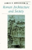 9780801869815 : roman-architecture-and-society-anderson