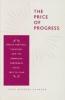 9780801870545 : the-price-of-progress-higgens-evenson
