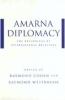 9780801871030 : amarna-diplomacy-cohen-westbrook