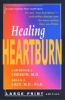 9780801871313 : healing-heartburn-cheskin-lacy