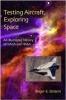 9780801871580 : testing-aircraft-exploring-space-bilstein
