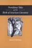 9780801872518 : providence-tales-and-the-birth-of-american-literature-hartman