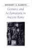 9780801877315 : gestures-and-acclamations-in-ancient-rome-aldrete