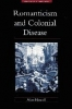 9780801877346 : romanticism-and-colonial-disease-bewell