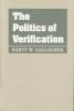 9780801877391 : the-politics-of-verification-gallagher