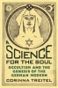 9780801878121 : a-science-for-the-soul-treitel