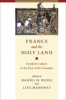 9780801878237 : france-and-the-holy-land-weiss-mahoney