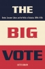 9780801878640 : the-big-vote-gidlow