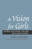 9780801878800 : a-vision-for-girls-hamilton-horowitz