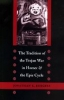 9780801878909 : the-tradition-of-the-trojan-war-in-homer-and-the-epic-cycle-burgess