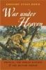 9780801878923 : war-under-heaven-dowd